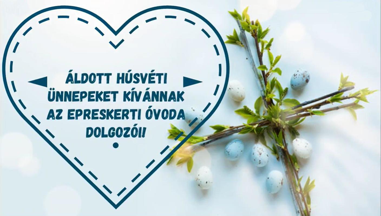 A Reményhír Intézmény Epreskerti Óvoda dolgozóinak húsvéti köszöntője